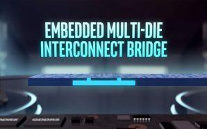 Avec EMIB, Intel confirme ses processeurs équipés d'un circuit AMD…